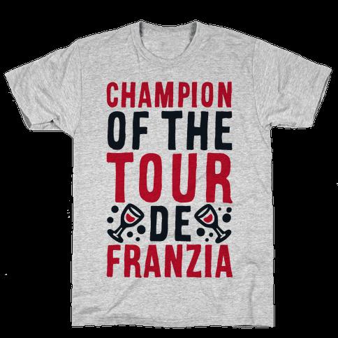 Champion of the Tour De Franzia  Mens T-Shirt