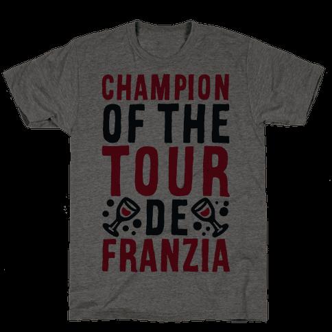 Champion of the Tour De Franzia