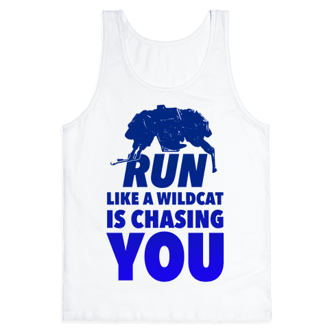 Run Like Wildcat is Chasing You
