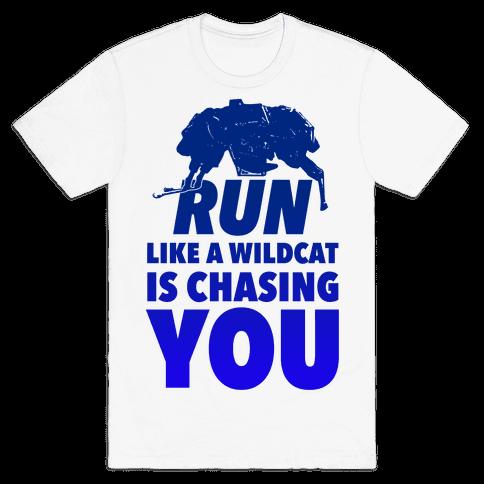 Run Like Wildcat is Chasing You Mens T-Shirt