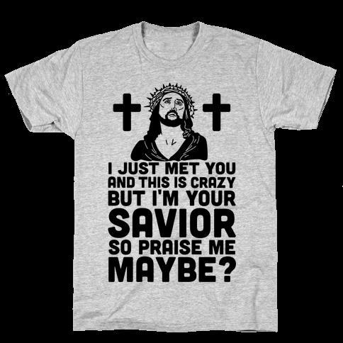 Praise Me Maybe Mens T-Shirt
