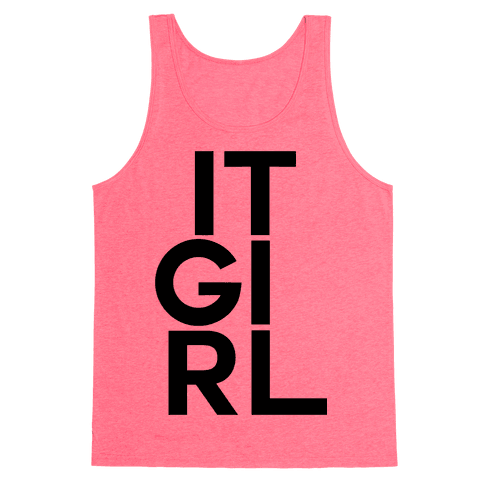 It Girl Tank Top