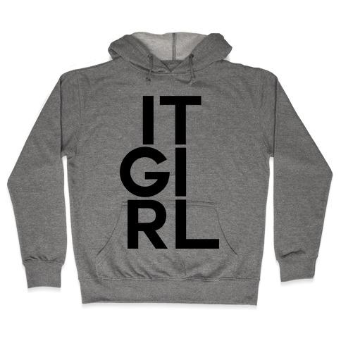 It Girl Hooded Sweatshirt