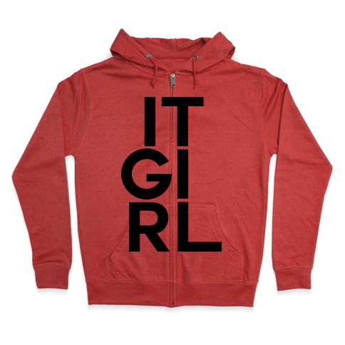 It Girl Zip Hoodie