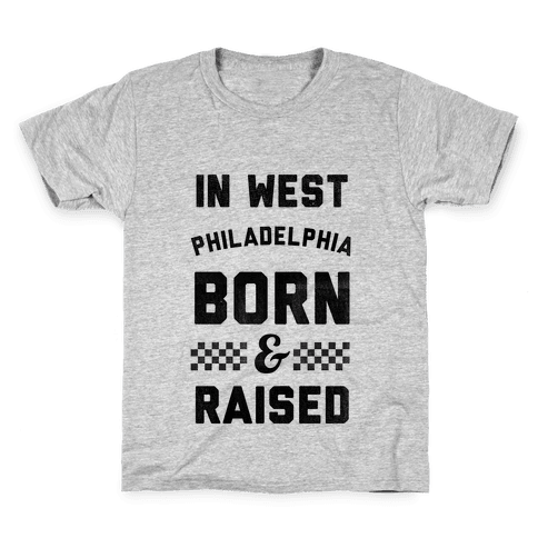 In West Philadelphia Born & Raised (baseball tee) Kids T-Shirt