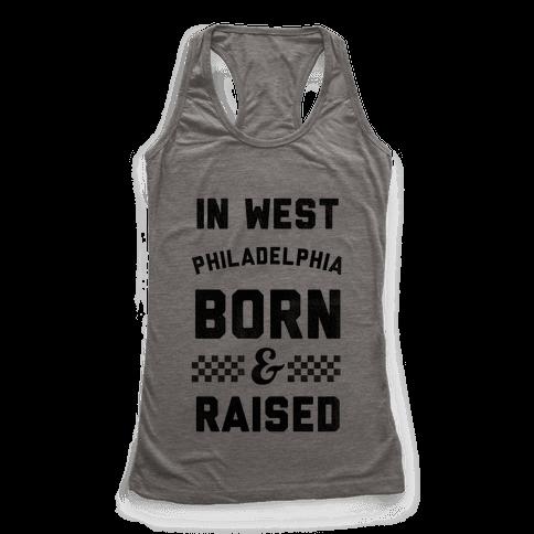 In West Philadelphia Born & Raised (baseball tee) Racerback Tank Top