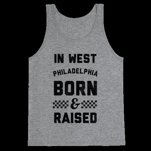In West Philadelphia Born & Raised (baseball tee) Tank Top
