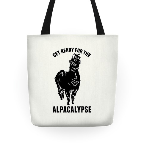 Get Ready for the Alpacalypse Tote