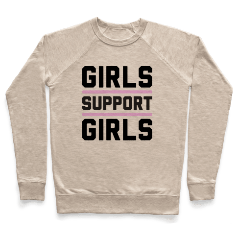 Girls Support Girls Pullover
