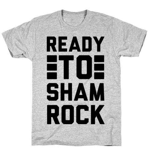 Ready To Shamrock T-Shirt
