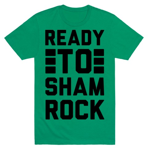 Ready To Shamrock T-Shirt