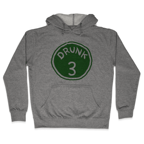 Drunk 3 Hooded Sweatshirt