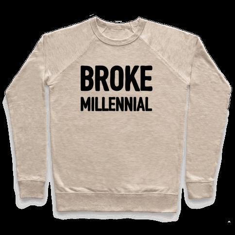Broke Millennial Pullover