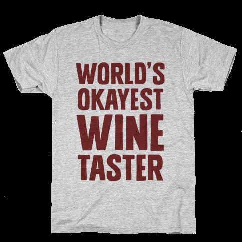 Worlds Okayest Wine Taster Mens T-Shirt