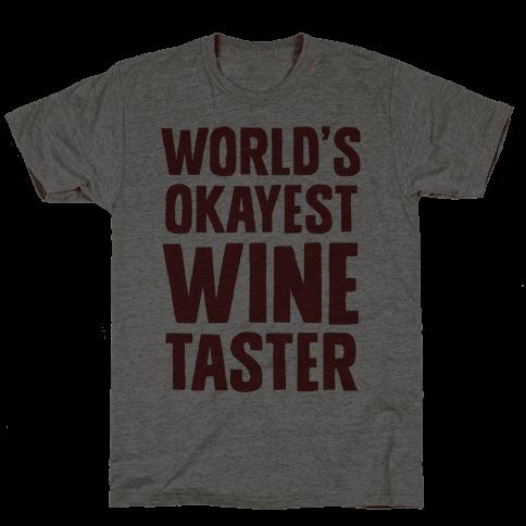 Worlds Okayest Wine Taster