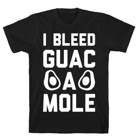 I Bleed Guacamole T-Shirt