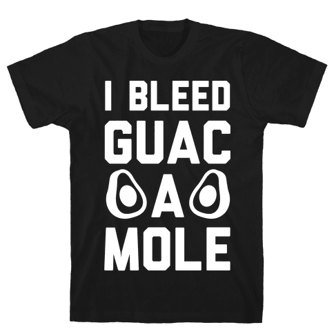 I Bleed Guacamole Mens T-Shirt