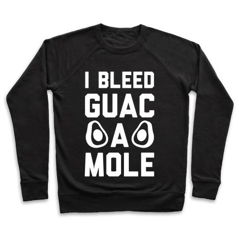 I Bleed Guacamole Pullover