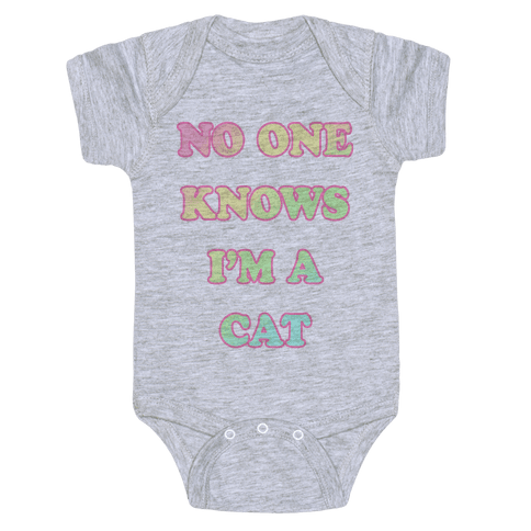 No One Knows I'm A Cat Baby Onesy