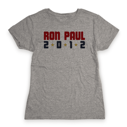 I Want Ron Paul! Womens T-Shirt