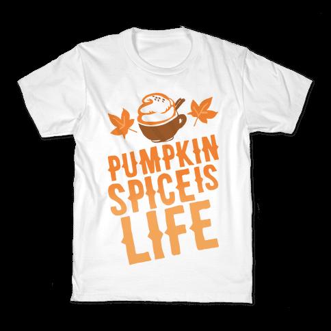 Pumpkin Spice Is Life Kids T-Shirt