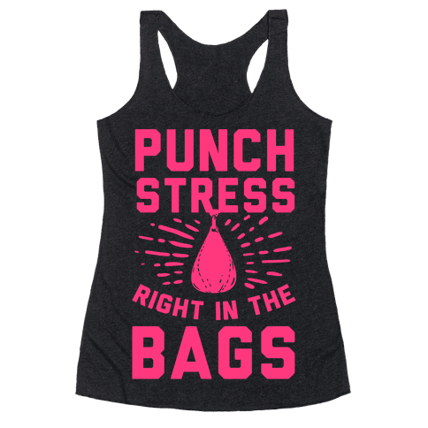Punch Stress in The Bags! Racerback Tank Top