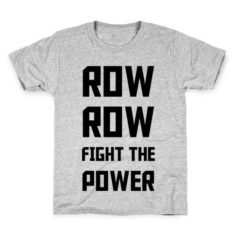 Row Row Fight The Power Kids T-Shirt