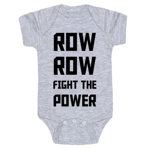 Row Row Fight The Power Baby Onesy