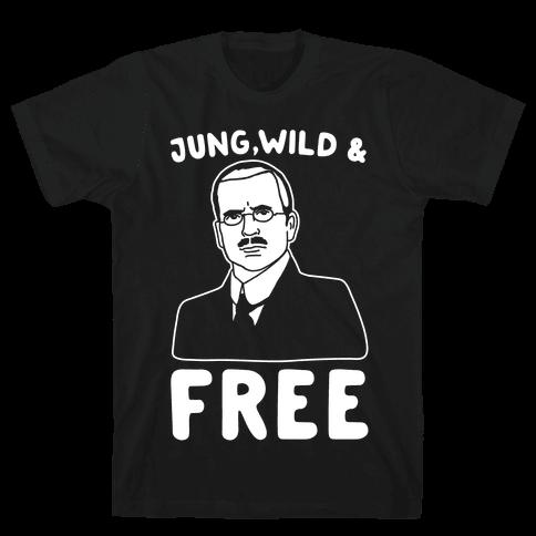 Jung Wild & Free Parody White Print Mens T-Shirt