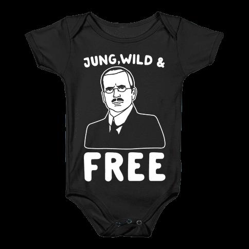 Jung Wild & Free Parody White Print Baby Onesy