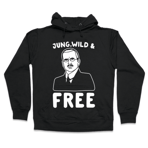 Jung Wild & Free Parody White Print Hooded Sweatshirt