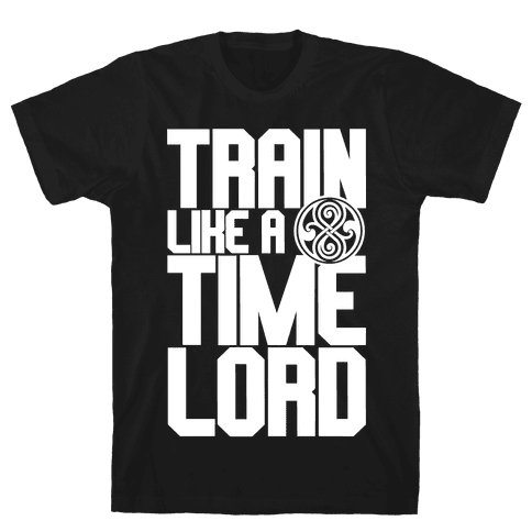 Train Like A Time Lord Mens T-Shirt