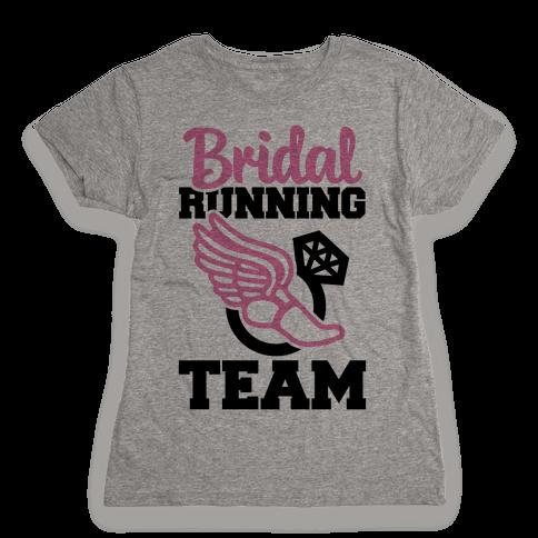 Bridal Running Team Womens T-Shirt