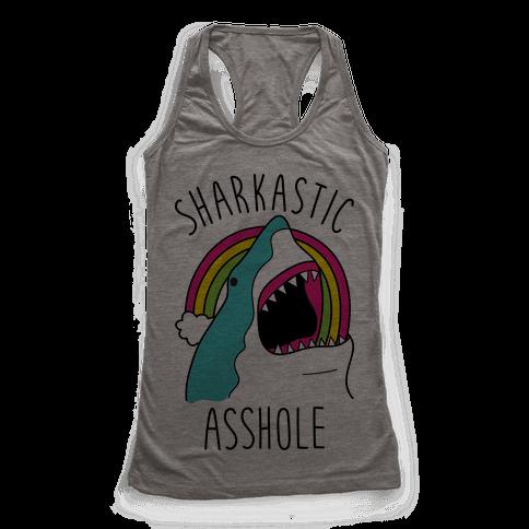 Sharkastic Asshole Racerback Tank Top