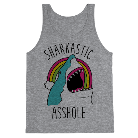 Sharkastic Asshole Tank Top
