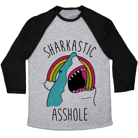 Sharkastic Asshole Baseball Tee