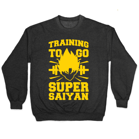 Training to Go Super Saiyan Pullover