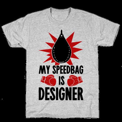 My Speedbag is Designer Mens T-Shirt