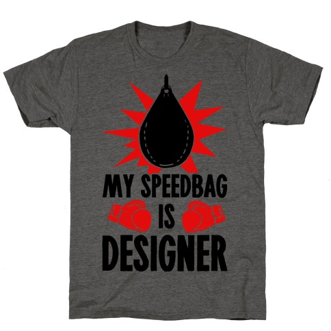 My Speedbag is Designer Mens/Unisex T-Shirt