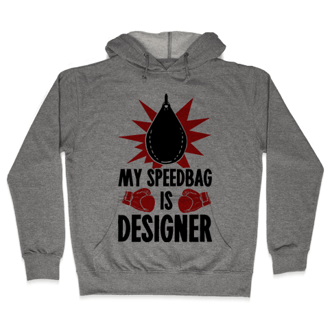 My Speedbag is Designer Hooded Sweatshirt