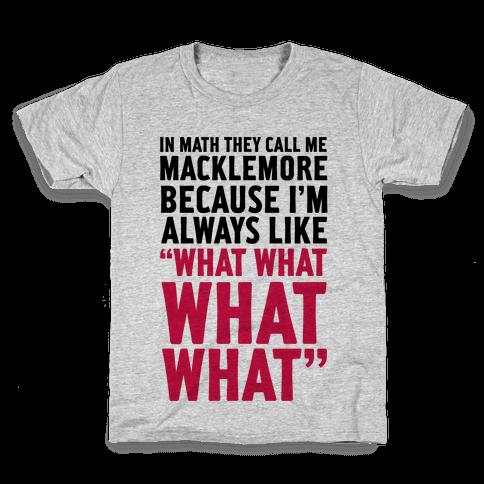 They Call Me Macklemore Kids T-Shirt