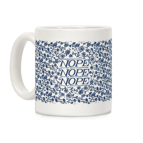 Nope Nope Nope Coffee Mug