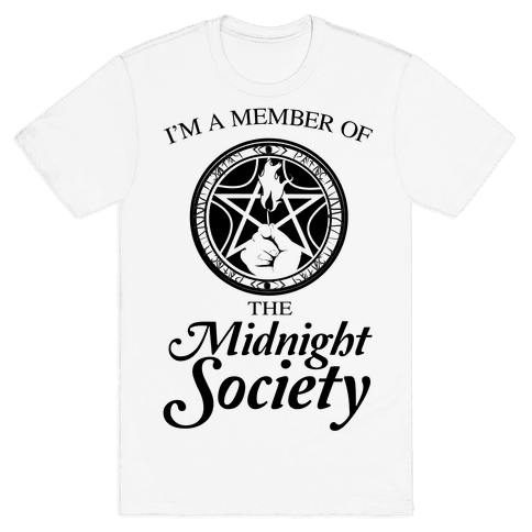 I'm a Member of The Midnight Society Mens T-Shirt