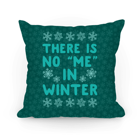 There Is No Me In Winter