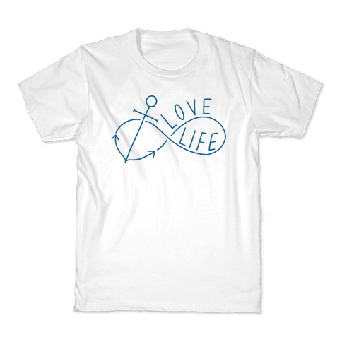 Love Life (Anchor/Infinity) Kids T-Shirt