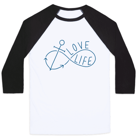 Love Life (Anchor/Infinity) Baseball Tee