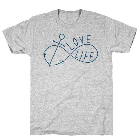 Love Life (Anchor/Infinity) Mens T-Shirt