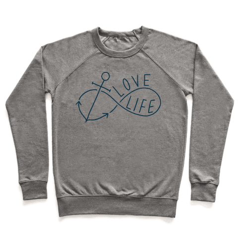 Love Life (Anchor/Infinity) Pullover