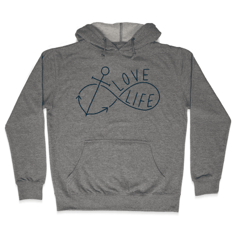 Love Life (Anchor/Infinity) Hooded Sweatshirt