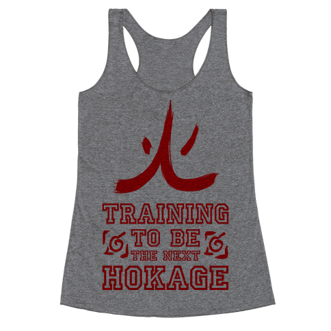 Training to be the Next Hokage Racerback Tank Top
